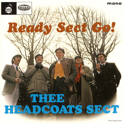 Thee Headcoat Sect - Ready Sect Go