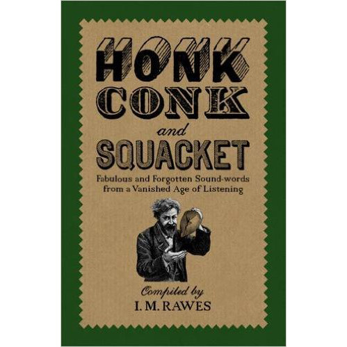 Honk, Conk and Squacket by Ian Rawes
