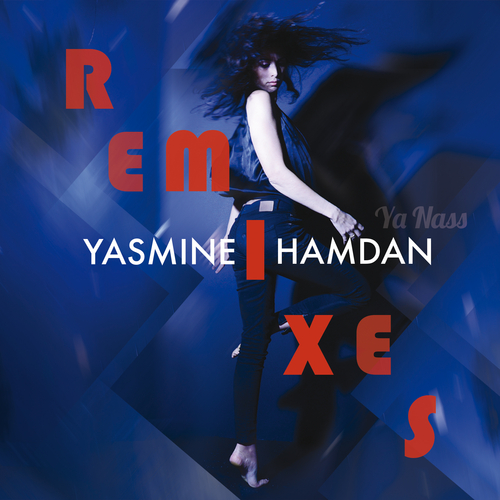 Yasmine Hamdan - Ya Nass Remixes, Vol. 2