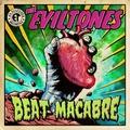 THEE EVILTONES - Beat Macabre