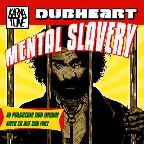 Dubheart - Mental Slavery