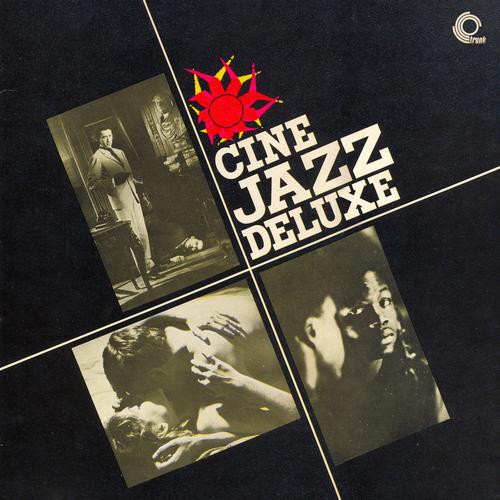 Various Artists - Cine Jazz Deluxe