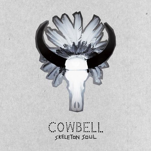 Cowbell - Skeleton Soul