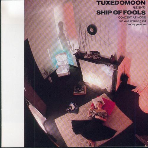 Tuxedomoon - Ship Of Fools