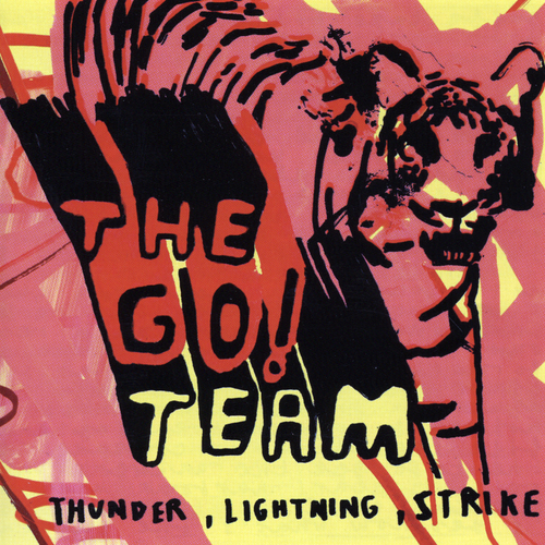 The Go! Team - Thunder, Lightning, Strike - CD, LP and download