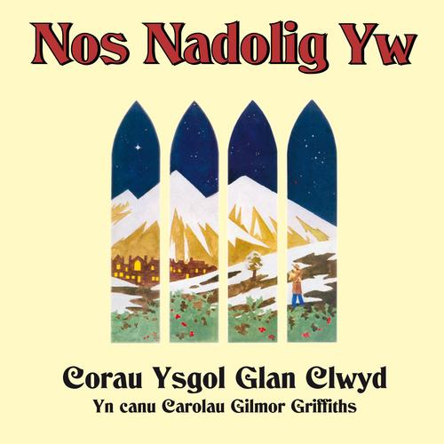Ysgol Glan Clwyd - Nos Nadolig Yw