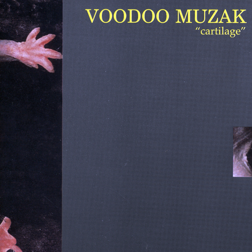 Voodoo Muzak - Cartilage
