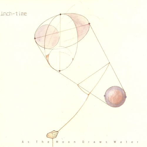 Inch-time - As The Moon Draws Water