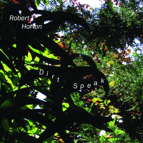 Robert Horton - Dirt Speak