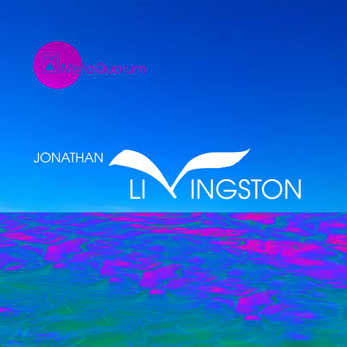 MetaQuorum - JONATHAN LIVINGSTON