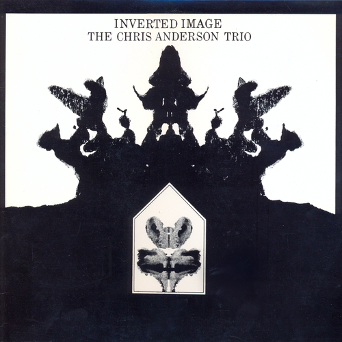 Chris Anderson Trio - Inverted Image