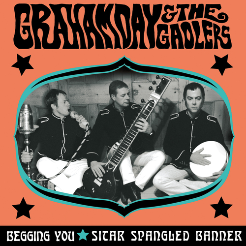 Graham Day And The Gaolers - Begging You