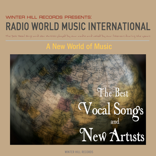 Radio World Music International - A New World of Music – The Best Vocal Songs and New Artists