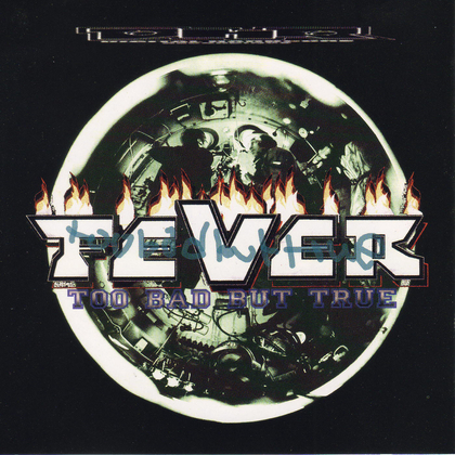 Fever - Too Bad But True cover