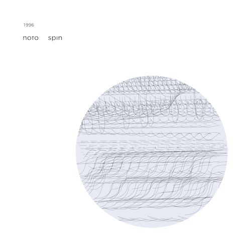 Noto - Spin
