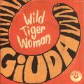 "Wild Tiger Woman 7"" (ITALIAN PRESSING)"