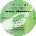 Vacant Obsessions