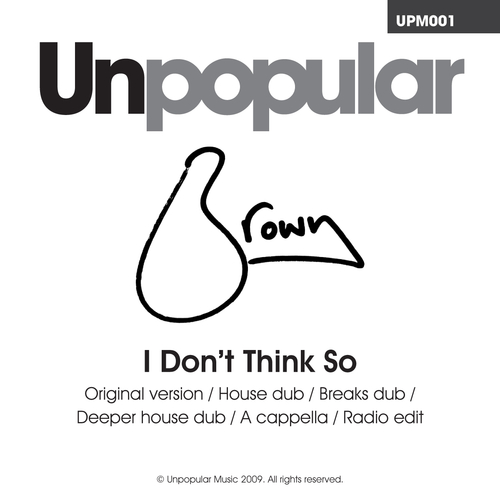 Brown - I Don't Think So