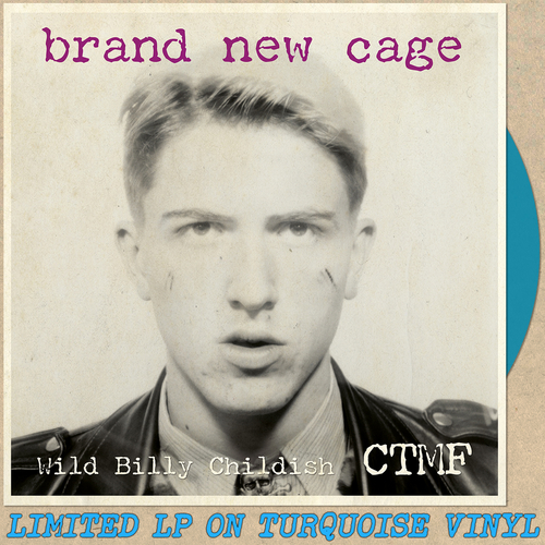 Billy Childish, CTMF - Brand New Cage LP (Turquoise Vinyl)