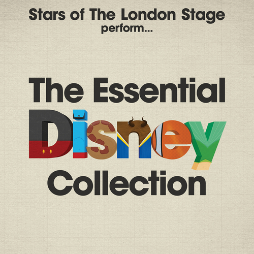 Stars Of The London Stage - The Essential Disney Collection
