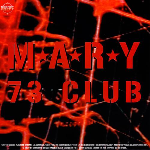 M*A*R*Y & Liquitex - 73 Club