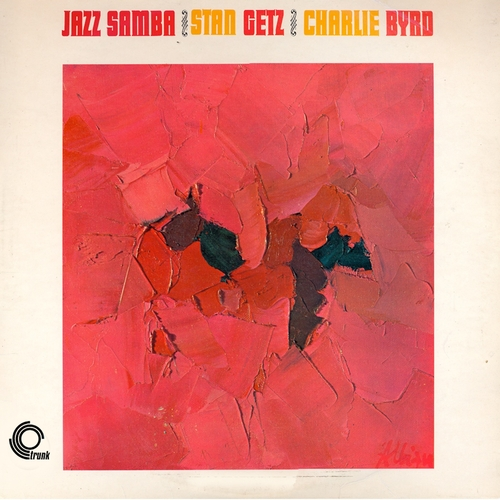 Stan Getz & Charlie Byrd - Jazz Samba (Remastered)