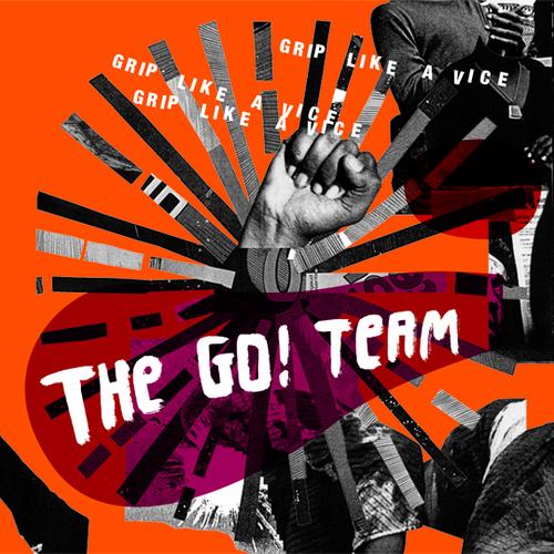 The Go! Team - Grip Like A Vice (S1)