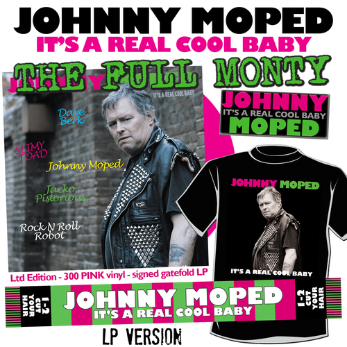 """Johnny Moped - It's a Real Cool Baby - THE FULL MONTY - SIGNED PINK 12"""" VINYL + EXCLUSIVE Johnny Moped SCARF + EXCLUSIVE T-SHIRT + ENAMEL BADGE"""