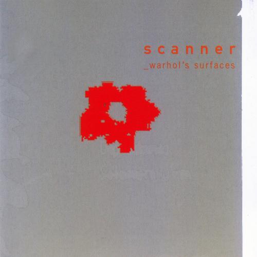 Scanner - Warhol's Surfaces