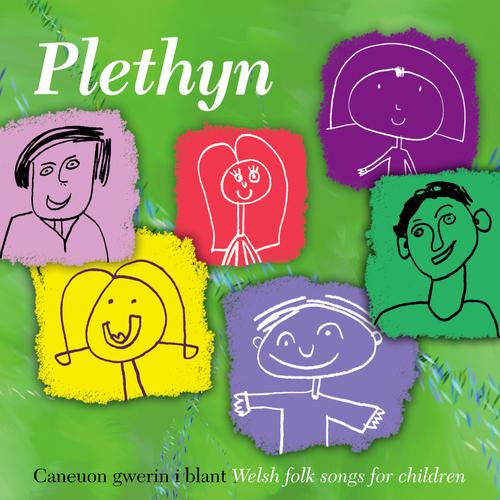 Plethyn - Caneuon Gwerin I Blant / Welsh Folk Songs For Children