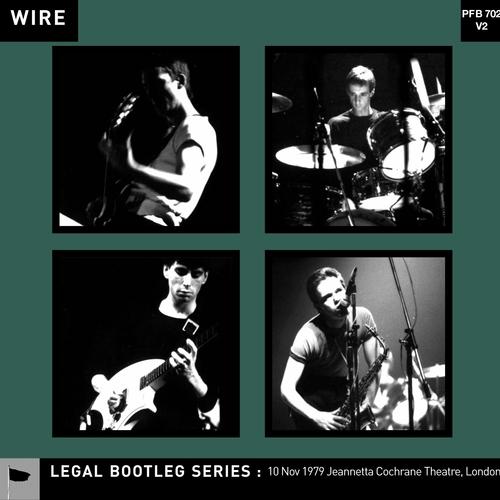 Wire - 10 Nov 1979 Jeanetta Cochrane Theatre, London