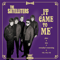 SATELLITERS, THE - It Come To Me