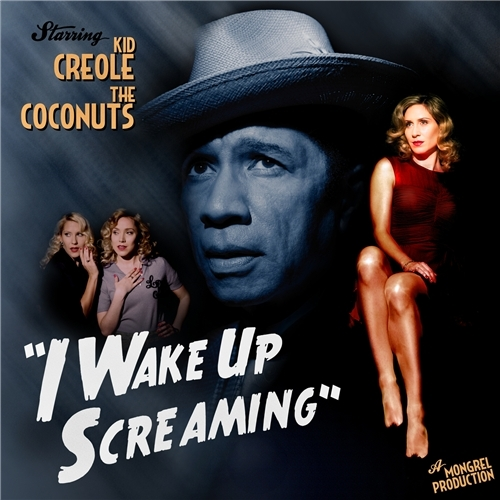 Kid Creole And The Coconuts - I Wake Up Screaming