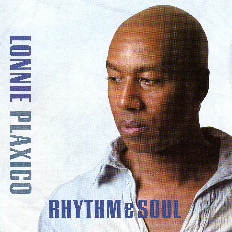 Lonnie Plaxico - Rhythm & Soul