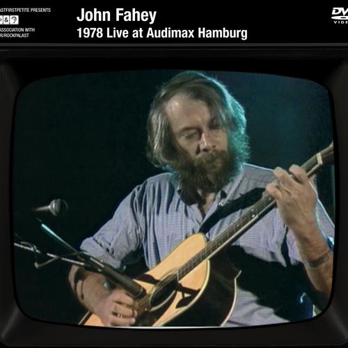 John Fahey - 1978 Live At The Audiomax Hamburg