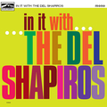 DEL SHAPIROS, THE - In it With...