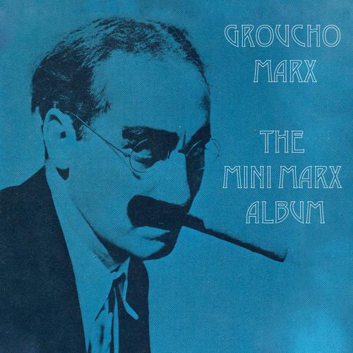 Groucho Marx - The Mini Marx Album