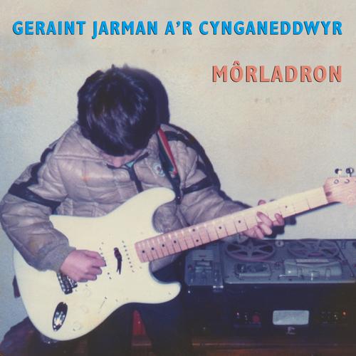 Geraint Jarman - Morladron