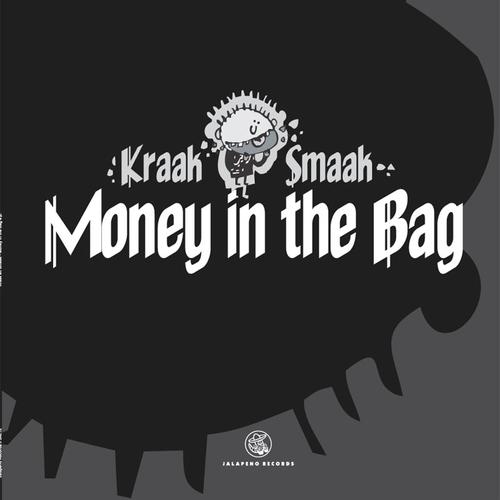 Kraak & Smaak - Money In The Bag EP