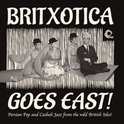 Various Artists - Britxotica Goes East!