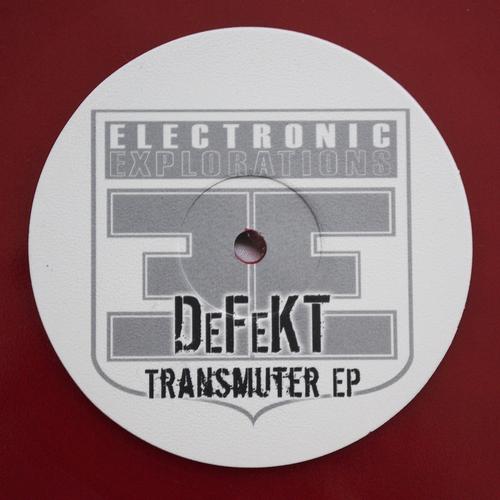 DeFeKT - Transmuter EP [EE:V:002]