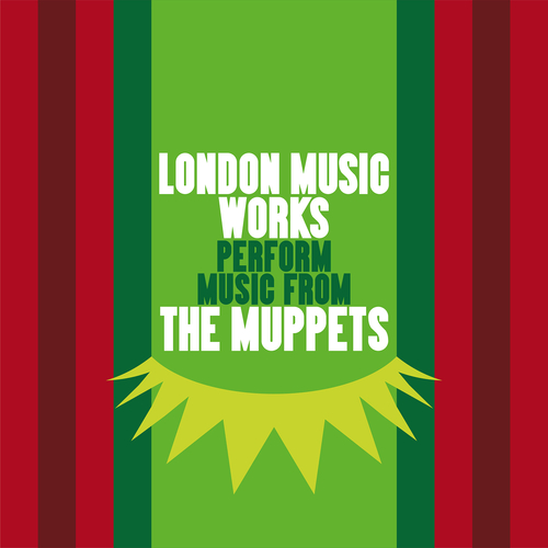 London Music Works - London Music Works Perform Music from The Muppets
