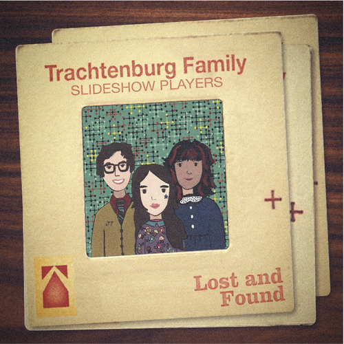 The Trachtenburg Family Slideshow Players - Lost And Found