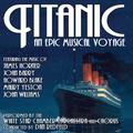 Titanic: An Epic Musical Voyage