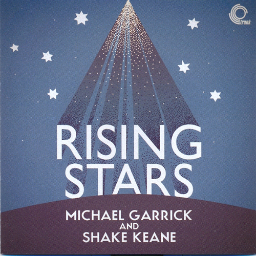 Michael Garrick And Shake Keane - Rising Stars