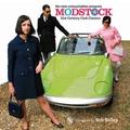 V/A MODSTOCK - 21st Century Club Classics