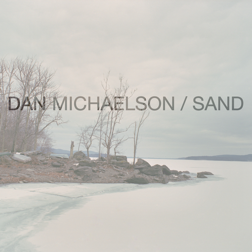 Dan Michaelson - Sand