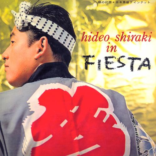 Hideo Shiraki - In Fiesta