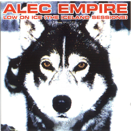 Alec Empire - Low On Ice cover