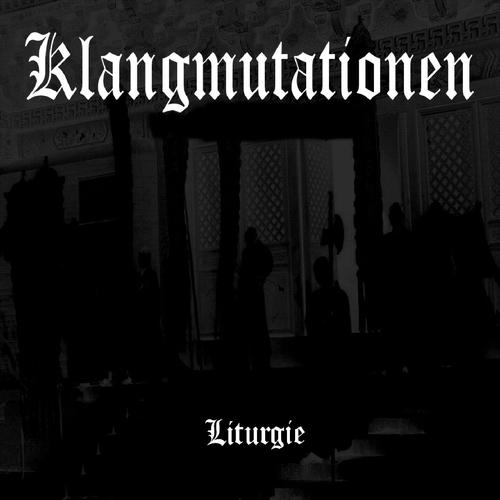 Klangmutationen - Liturgie